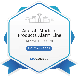 Aircraft Modular Products Alarm Line - SIC Code 5999 - Miscellaneous Retail Stores, Not...