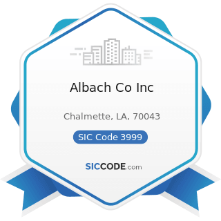 Albach Co Inc - SIC Code 3999 - Manufacturing Industries, Not Elsewhere Classified