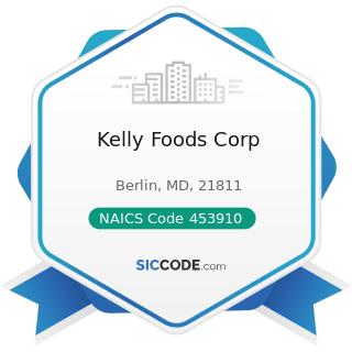 Kelly Foods Corp - NAICS Code 453910 - Pet and Pet Supplies Stores