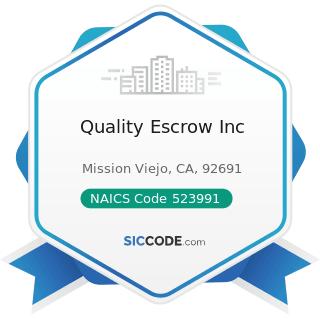 Quality Escrow Inc - NAICS Code 523991 - Trust, Fiduciary, and Custody Activities