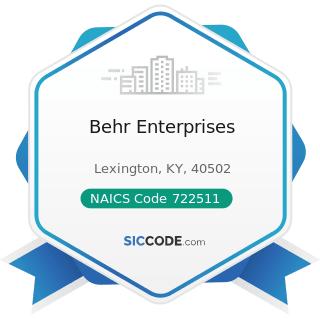 Behr Enterprises - NAICS Code 722511 - Full-Service Restaurants
