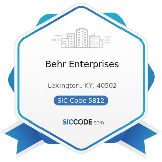 Behr Enterprises - SIC Code 5812 - Eating Places