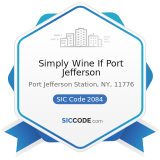 Simply Wine If Port Jefferson - SIC Code 2084 - Wines, Brandy, and Brandy Spirits