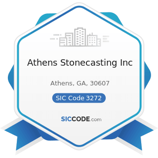Athens Stonecasting Inc - SIC Code 3272 - Concrete Products, except Block and Brick