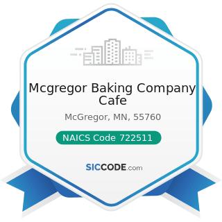 Mcgregor Baking Company Cafe - NAICS Code 722511 - Full-Service Restaurants