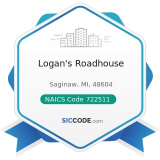 Logan's Roadhouse - NAICS Code 722511 - Full-Service Restaurants