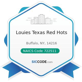 Louies Texas Red Hots - NAICS Code 722511 - Full-Service Restaurants