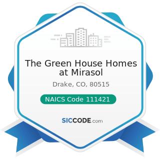 The Green House Homes at Mirasol - NAICS Code 111421 - Nursery and Tree Production