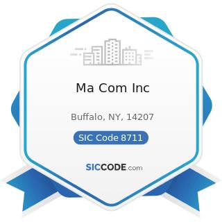Ma Com Inc - SIC Code 8711 - Engineering Services