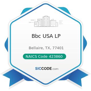 Bbc USA LP - NAICS Code 423860 - Transportation Equipment and Supplies (except Motor Vehicle)...