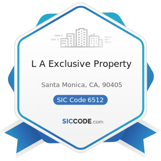 L A Exclusive Property - SIC Code 6512 - Operators of Nonresidential Buildings