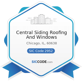 Central Siding Roofing And Windows - SIC Code 2952 - Asphalt Felts and Coatings