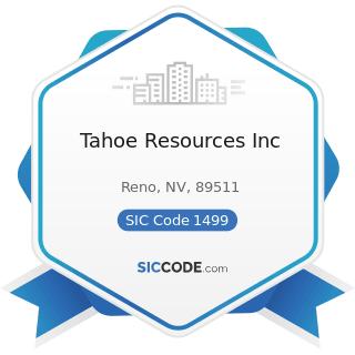 Tahoe Resources Inc - SIC Code 1499 - Miscellaneous Nonmetallic Minerals, except Fuels