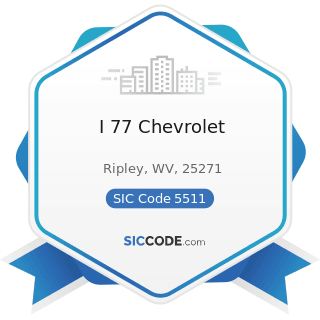I 77 Chevrolet - SIC Code 5511 - Motor Vehicle Dealers (New and Used)