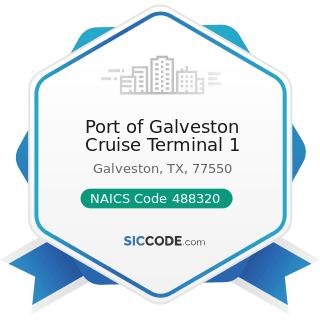 Port of Galveston Cruise Terminal 1 - NAICS Code 488320 - Marine Cargo Handling