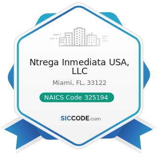 Ntrega Inmediata USA, LLC - NAICS Code 325194 - Cyclic Crude, Intermediate, and Gum and Wood...