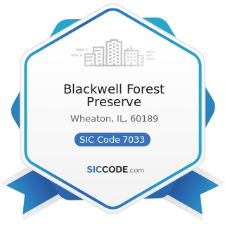 Blackwell Forest Preserve - SIC Code 7033 - Recreational Vehicle Parks and Campsites
