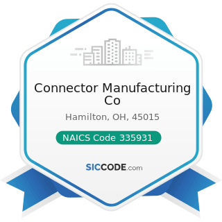 Connector Manufacturing Co - NAICS Code 335931 - Current-Carrying Wiring Device Manufacturing