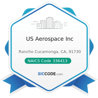 US Aerospace Inc - NAICS Code 336413 - Other Aircraft Parts and Auxiliary Equipment Manufacturing