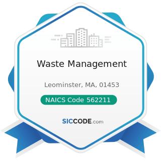 Waste Management - NAICS Code 562211 - Hazardous Waste Treatment and Disposal
