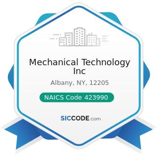 Mechanical Technology Inc - NAICS Code 423990 - Other Miscellaneous Durable Goods Merchant...