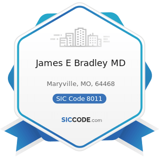 James E Bradley MD - SIC Code 8011 - Offices and Clinics of Doctors of Medicine