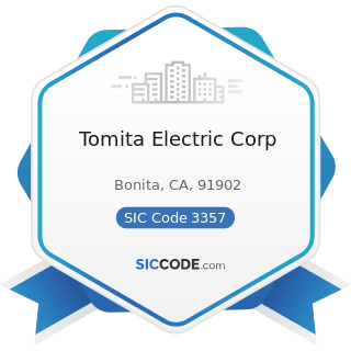 Tomita Electric Corp - SIC Code 3357 - Drawing and Insulating of Nonferrous Wire