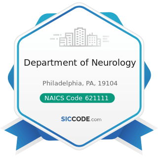 Department of Neurology - NAICS Code 621111 - Offices of Physicians (except Mental Health...