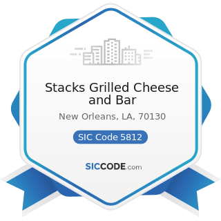 Stacks Grilled Cheese and Bar - SIC Code 5812 - Eating Places