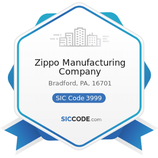 Zippo Manufacturing Company - SIC Code 3999 - Manufacturing Industries, Not Elsewhere Classified