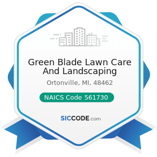 Green Blade Lawn Care And Landscaping - NAICS Code 561730 - Landscaping Services