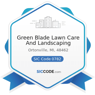 Green Blade Lawn Care And Landscaping - SIC Code 0782 - Lawn and Garden Services