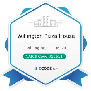 Willington Pizza House - NAICS Code 722511 - Full-Service Restaurants