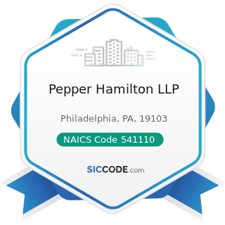 Pepper Hamilton LLP - NAICS Code 541110 - Offices of Lawyers