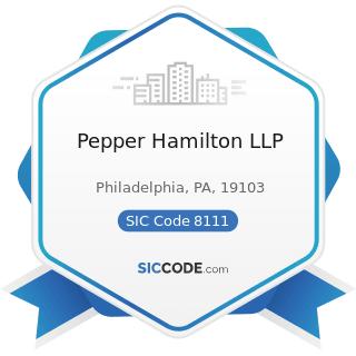 Pepper Hamilton LLP - SIC Code 8111 - Legal Services