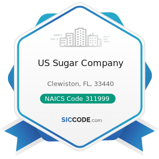 US Sugar Company - NAICS Code 311999 - All Other Miscellaneous Food Manufacturing