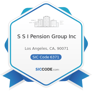 S S I Pension Group Inc - SIC Code 6371 - Pension, Health, and Welfare Funds
