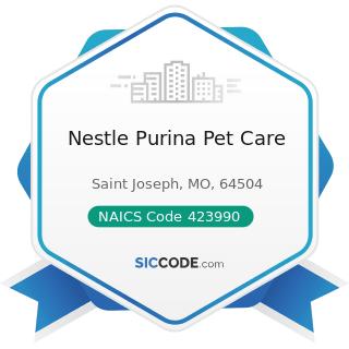 Nestle Purina Pet Care - NAICS Code 423990 - Other Miscellaneous Durable Goods Merchant...