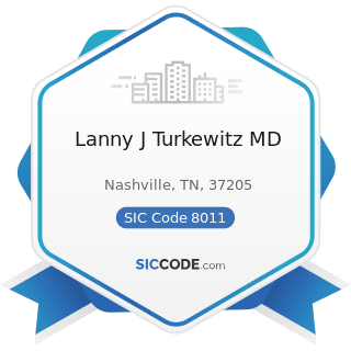 Lanny J Turkewitz MD - SIC Code 8011 - Offices and Clinics of Doctors of Medicine