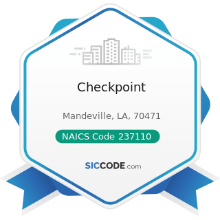 Checkpoint - NAICS Code 237110 - Water and Sewer Line and Related Structures Construction