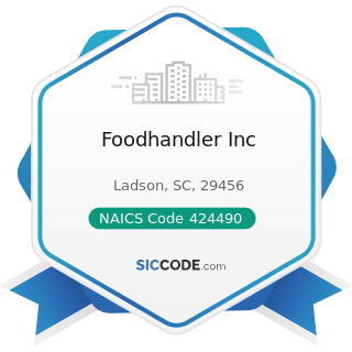 Foodhandler Inc - NAICS Code 424490 - Other Grocery and Related Products Merchant Wholesalers
