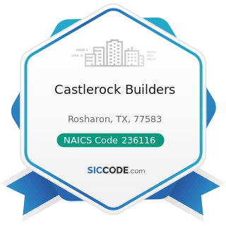 Castlerock Builders - NAICS Code 236116 - New Multifamily Housing Construction (except For-Sale...