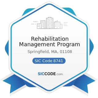 Rehabilitation Management Program - SIC Code 8741 - Management Services