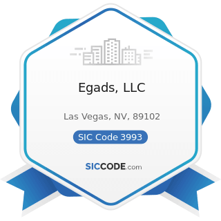 Egads, LLC - SIC Code 3993 - Signs and Advertising Specialties