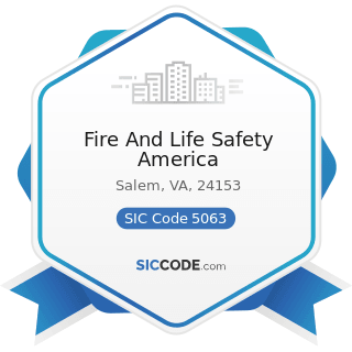 Fire And Life Safety America - SIC Code 5063 - Electrical Apparatus and Equipment Wiring...