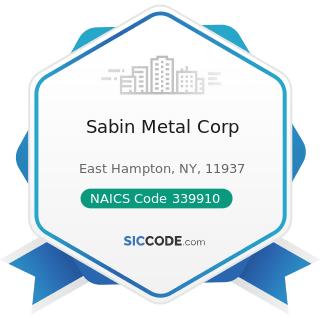 Sabin Metal Corp - NAICS Code 339910 - Jewelry and Silverware Manufacturing