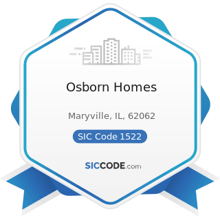 Osborn Homes - SIC Code 1522 - General Contractors-Residential Buildings, other than...