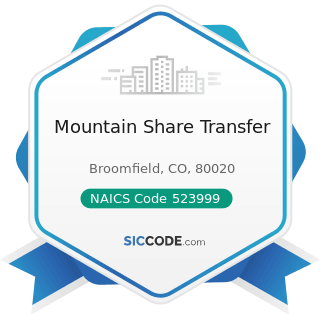 Mountain Share Transfer - NAICS Code 523999 - Miscellaneous Financial Investment Activities