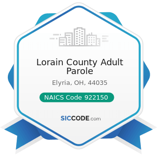 Lorain County Adult Parole - NAICS Code 922150 - Parole Offices and Probation Offices
