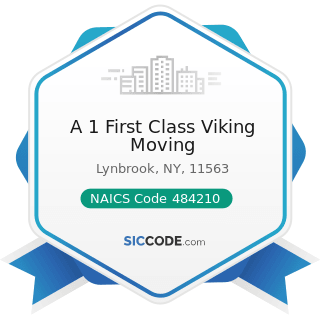 A 1 First Class Viking Moving - NAICS Code 484210 - Used Household and Office Goods Moving